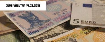 Curs valutar 14 februarie 2019. Cursul BNR şi nivelul ROBOR de azi