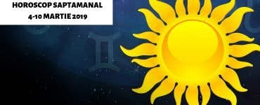 Horoscop săptămânal 4-10 martie 2019. Ce zodii au o săptămână bună