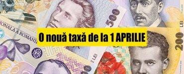 TAXA pe care o vor plăti toţi românii de la 1 aprilie