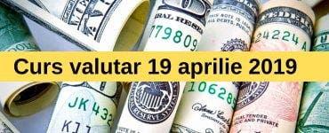 Curs valutar 19 aprilie 2019. Ce se întâmplă cu moneda europeană?
