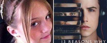 """""""13 Reasons Why"""" - Serialul ucigaș. O adolescentă s-a sinucis după ce l-a urmărit"""