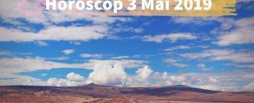 Horoscop 3 Mai 2019. Fiecare zodie are parte de câte o surpriză