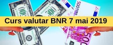 Curs valutar BNR 7 mai 2019. Cât scade moneda europeană la casele de schimb