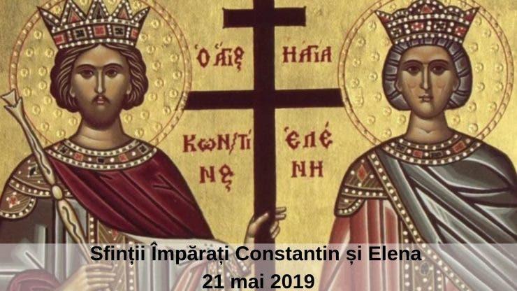 Sfinții Împărați Constantin și Elena. Ce să nu faci azi