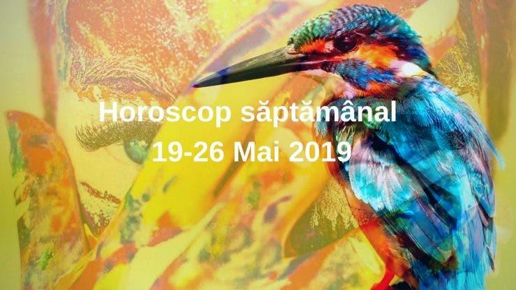 Horoscop săptămânal 19-26 Mai 2019. Toate zodiile vor avea o săptămână liniștită