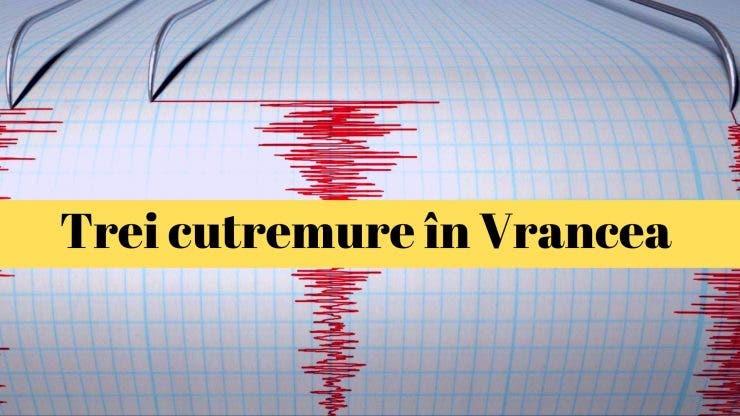 Cutremur în Vrancea. Treu cutremure au avut loc în decurs de o oră în zona Vrancea