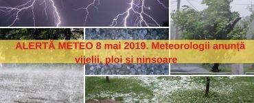Vremea 8 mai 2019. Meteorologii anunță vijelii, ploi torențiale și ninsoare