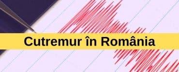 Cutremur în România, luni seara, în județul Vrancea
