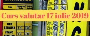 Curs valutar 17 iulie 2019. Cât costă astăzi 1 euro