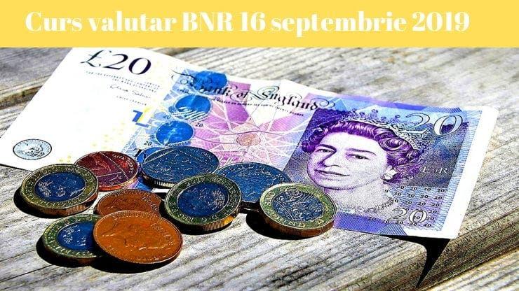 Curs valutar BNR 16 septembrie 2019. Câți lei costă 1 euro la început de săptămână