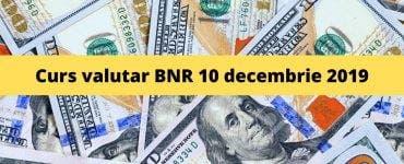 Curs valutar BNR 10 decembrie 2019. Ce valoare are astăzi moneda europeană