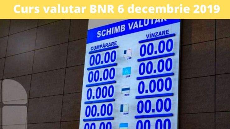 Curs valutar BNR 6 decembrie 2019. Cât valorează astăzi moneda europeană
