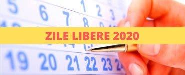 Zile libere 2020. Calendarul zilelor libere și a sărbătorilor legale