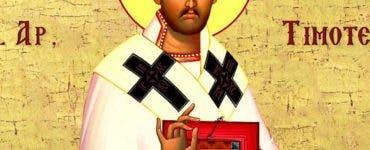 Calendar Ortodox 22 ianuarie 2020. Sfântul Apostol Timotei