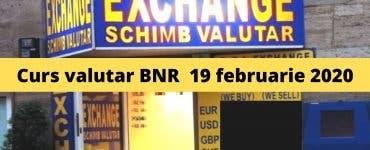 Curs valutar BNR 19 februarie 2020. Moneda europeană atinge un nou record