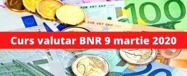 Curs valutar BNR 9 martie 2020. Moneda europeană a atins un nou record