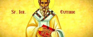 Sfantul Eutihie 6 aprilie