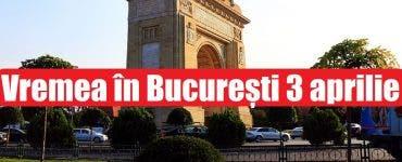 Vremea în București 3 aprilie. ANM anunță vreme plăcută și temperaturi în creștere