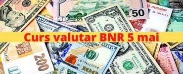 Curs valutar BNR 5 mai