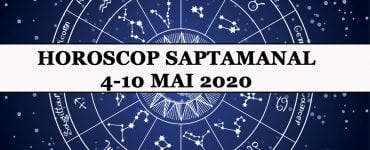 Horoscopul săptămânii 4-10 mai 2020. Zodiile care vor fi lovite de soartă în perioada următoare