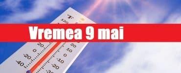 Prognoza meteo ANM 9 mai. Cum va fi vremea în București, Iași, Constanța sau Cluj – vremea se încălzește în toată țara