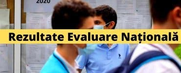 Rezultate Evaluare Națională