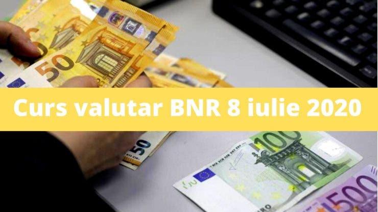 Curs valutar BNR 8 iulie 2020