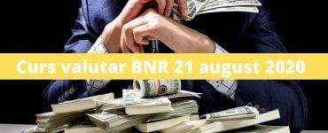 Curs valutar BNR 21 august 2020