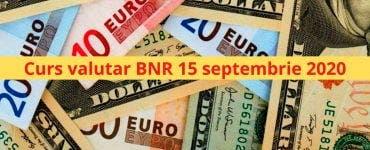 Curs valutar BNR 15 septembrie 2020