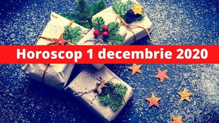 Horoscop 1 decembrie 2020