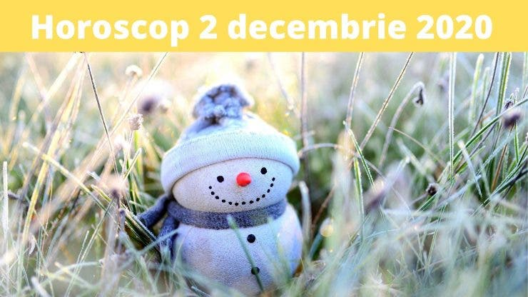 Horoscop 2 decembrie 2020