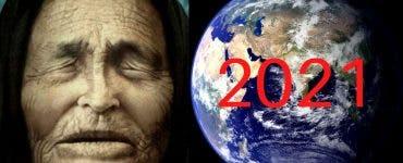 Profețiile Babei Vanga pentru 2021.