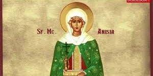 Sfânta Muceniţă Anisia