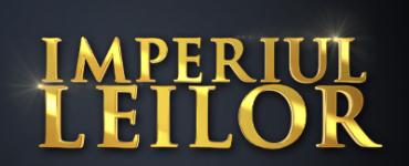 emisiunea Imperiul Leilor pe Pro TV